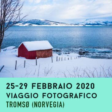 Viaggio con il fotografo: Tromsø – Norvegia (25–29 febbraio 2020)