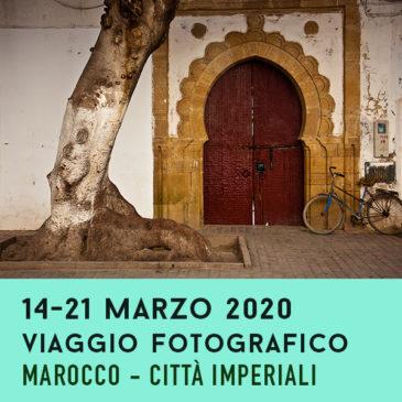 Viaggio con il fotografo: Marocco – Tour delle città imperiali (14-21 marzo 2020)
