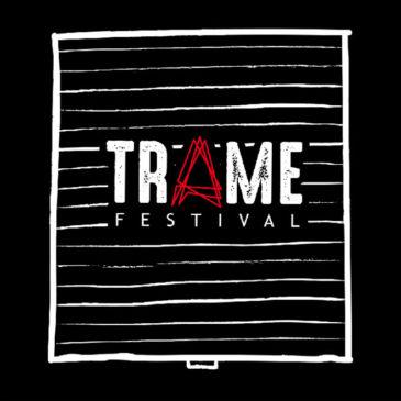 TRAME Festival | Call for Artist